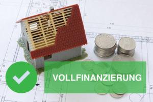 Vollfinanzierung ohne Eigenkapital